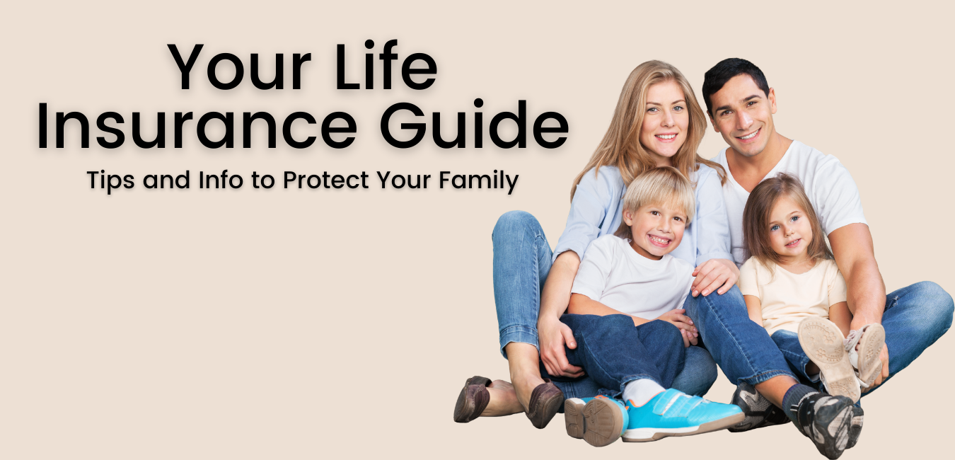 Your Life Insurance Guide