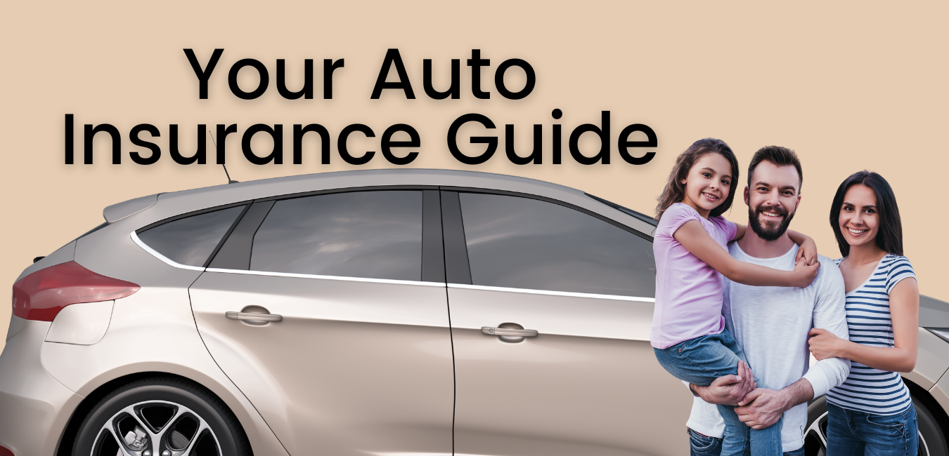 Your Auto Insurance Guide